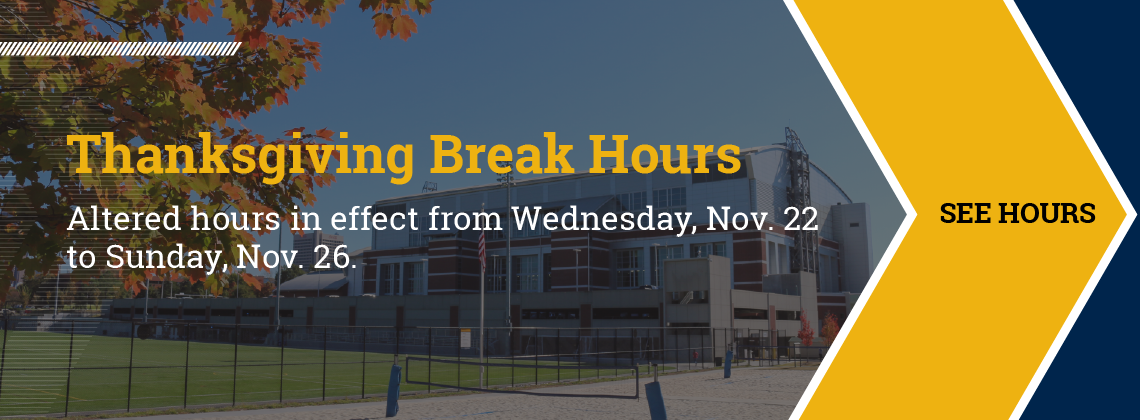 Thanksgiving break hours are in effect from Nov. 22 until Nov. 26, 2017.